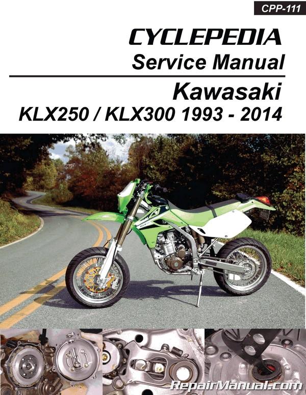 Kawasaki KLX250 KLX300 Printed Cyclepedia Motorcycle Service