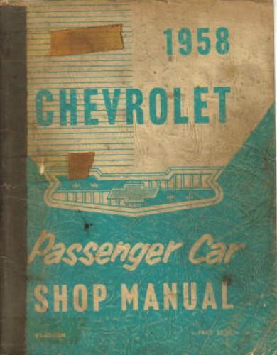 1958 Chevrolet Passenger Car Service Manual