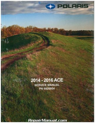 2014-2016 Polaris Sportsman Ace Paper ATV Service Manual