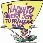 Flaquito quiero ser tu Primera Dama Capriles