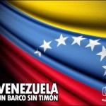 venezuela-un-barco-sin-timon