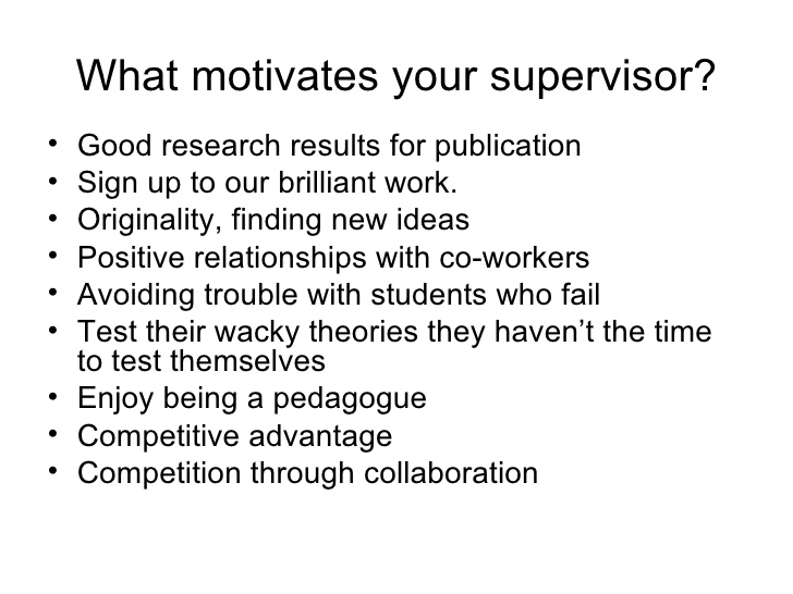 What are the qualities of a good supervisor?