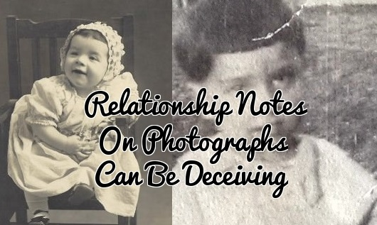 Relationship Notes on Photographs Can Be Deceiving