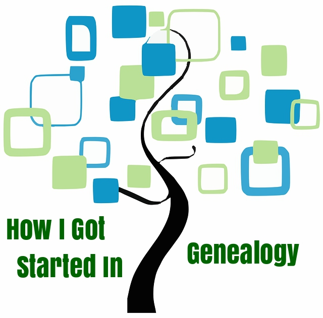 This is how I got started in genealogy