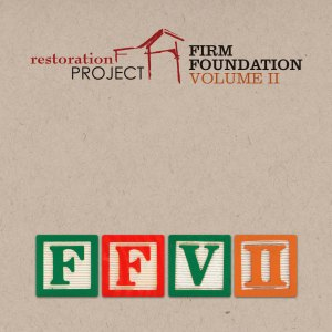 Firm Foundation, Vol. 2 Official Cover Art