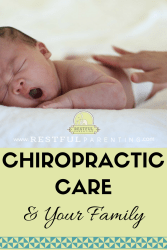 Chiropractic Care and Your Family, infant chiropractic care, benefits of chiropractic care and sleep