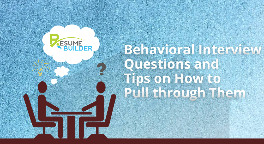 Behavioral-Interview-Questions-and-Tips-on-How-to-Pull-through-Them-1jpg