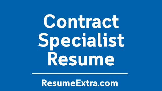 Contract Specialist Resume Sample » ResumeExtra