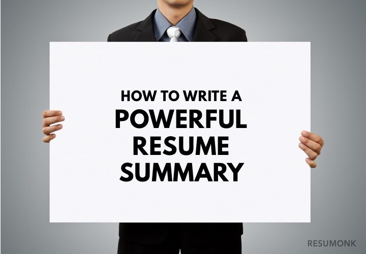 How to Write a Powerful Resume Summary (10 Best Examples) - Resumonk - writing a job summary