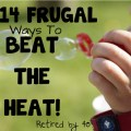 14 Frugal Ways to Beat the Heat!