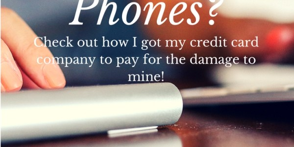 How to Get Your Cell Phone Damage Covered – How I Did It!