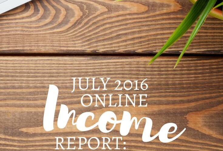 July 2016 Online Income Report