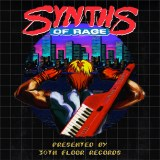 Synths of Rage by 30th Floor Records
