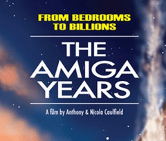 From Bedrooms to Billions: The Amiga Years Kickstarter campaign