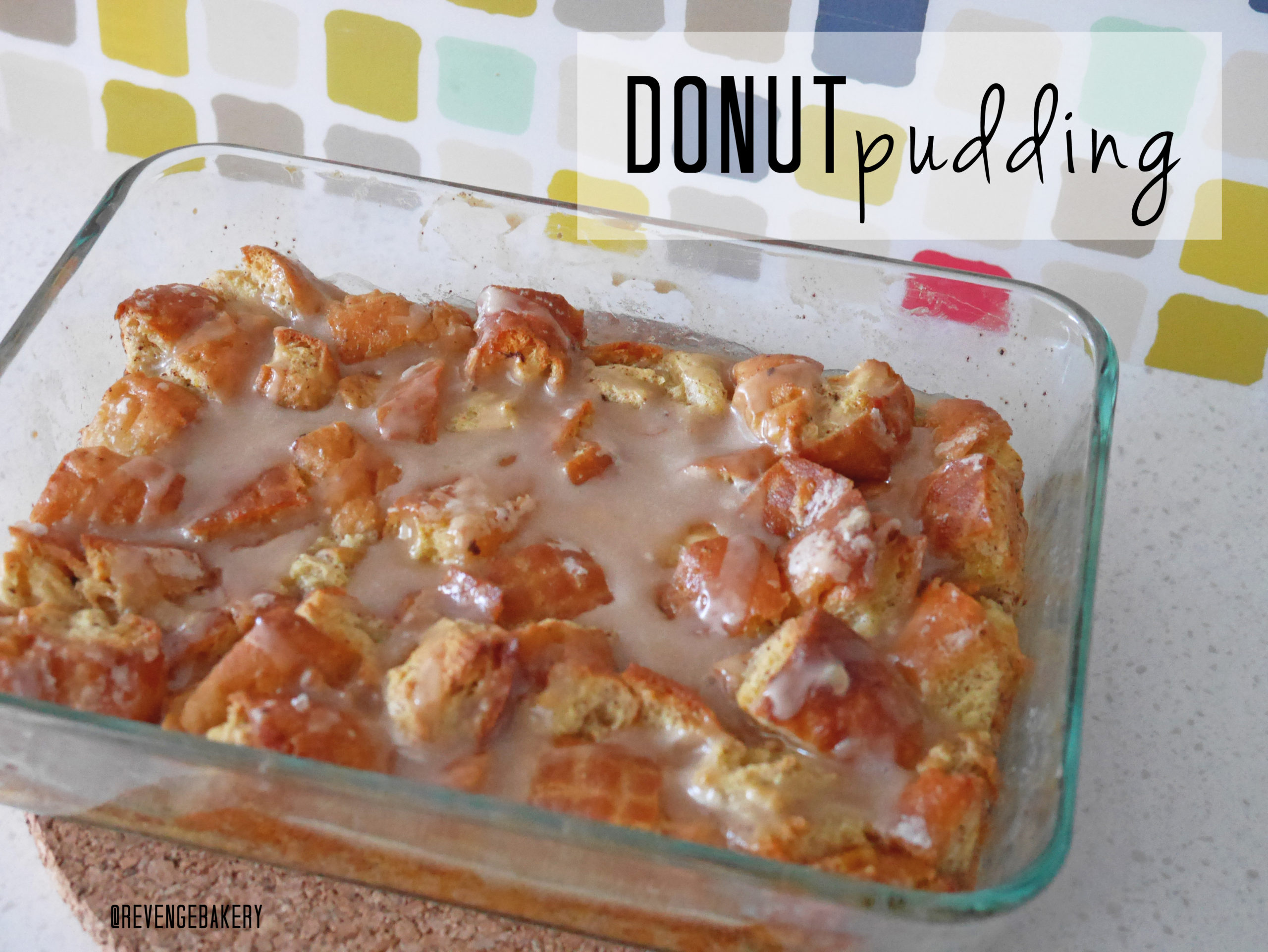 Tale of 2 Donuts // Donut 'Bread' Pudding Recipe - Revenge Bakery