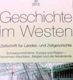 """""""Geschichte im Westen"""" – zur 30. Ausgabe der verdienstvollen Zeitschriften-Reihe"""