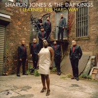 Sharon Jones and the Dap Kings: I Learned The Hard Way Review