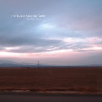 The Tallest Man on Earth: The Wild Hunt Review