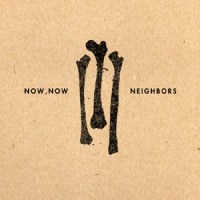 Now, Now: Neighbors EP Review