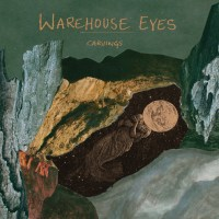 "Warehouse Eyes: ""Carvings"" EP Review"