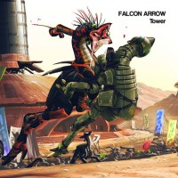 Falcon Arrow: Tower Review (LP Release Show TONIGHT!)