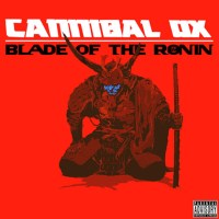 Cannibal Ox: Blade of Ronin Review (Three Takes)