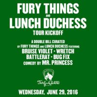 Sample music from Fury Things, Lunch Dutchess, Bug Fix, Battlerat, Wretch and Bruise Violet (Show TONIGHT at Turf!)