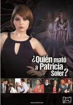 Quien Mato a Patricia Soler