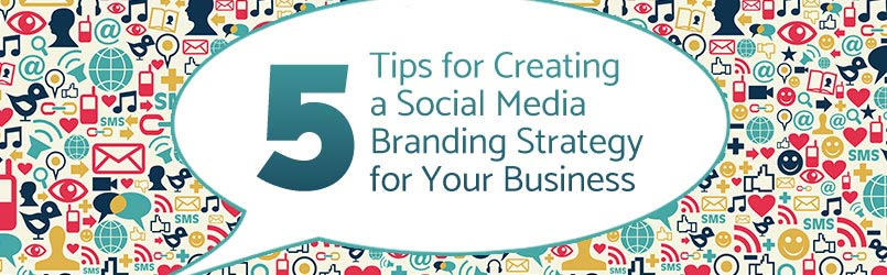 How to Create a Social Media Branding Strategy - Revital Agency - branding strategy