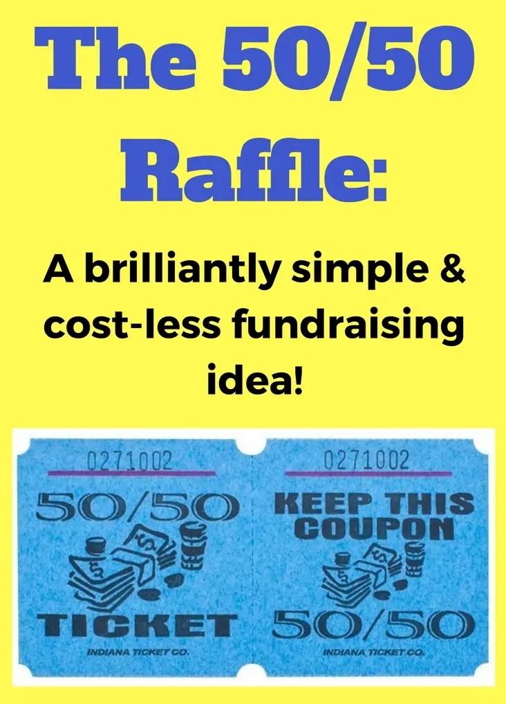 50 50 Raffle Fundraiser The Easiest Fundraiser Ever