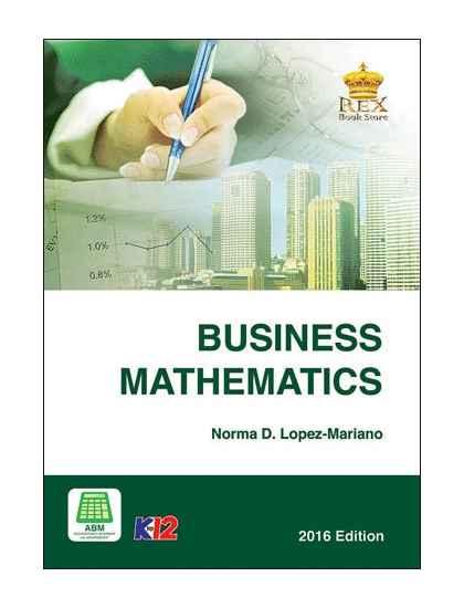 Business Mathematics Senior HIgh SChool Book Rex Book Store - business math