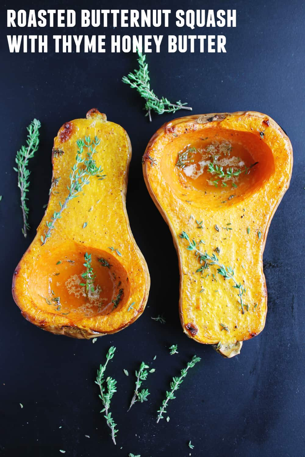 Simple roasted butternut squash with thyme honey butter recipe! The ...