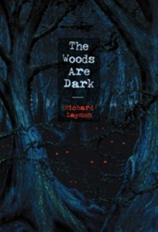 The Woods are Dark - Cover