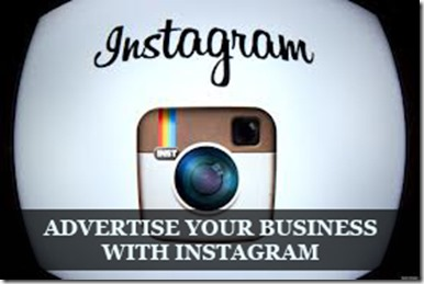 10 Ways to advertise your Business using Instagram