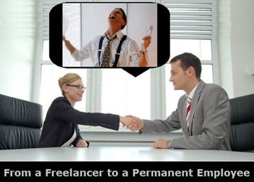 turn into a permanent employee from a freelancer