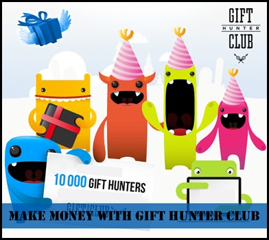 How to Make Huge Cash with Gift Hunter Club