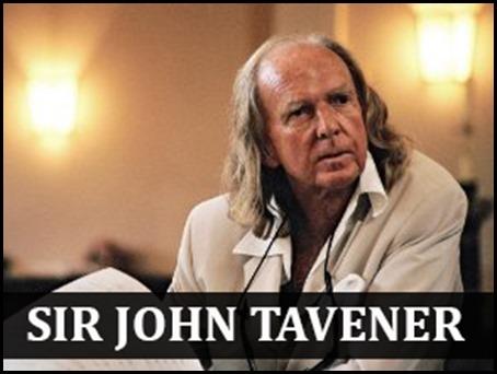 Secrets of Sir John Tavener's Success and Simple Lifestyle