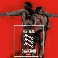 [FESTIVAL D'AVIGNON 2017] Retour sur le programme - 15 spectacles à voir