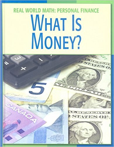 What Is Money? (Real World Math Personal Finance) Printables