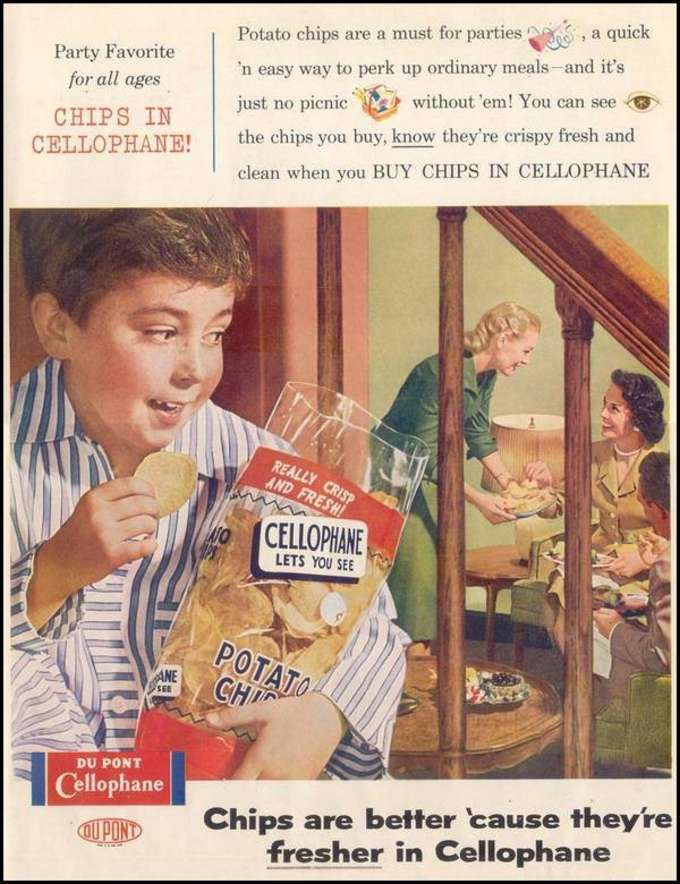 Chips taste fresher in Cellophane: DuPont Advertisement