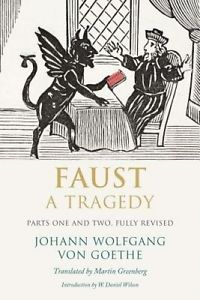 'Faust: A Tragedy' by Johann Wolfgang von Goethe (ISBN 0300189699)