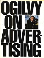Ogilvy on Advertising, David Ogilvy (1911--1999)