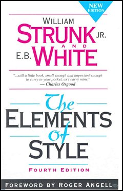 'The Elements of Style' by Strunk & White (ISBN 1940177480)