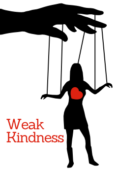 Weak Kindness & The Doormat Phenomenon: Balance Kindness with Strength