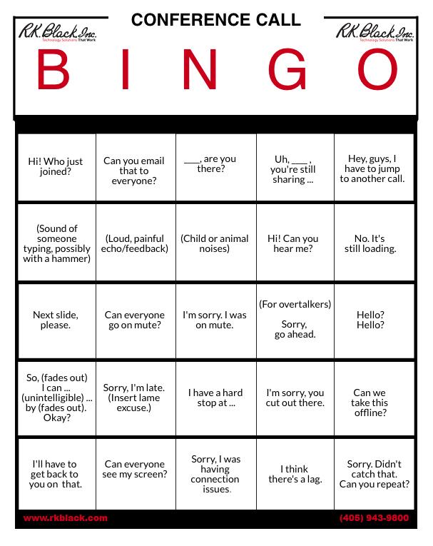 Let\u0027s play Conference Call Bingo! RK Black, Inc Oklahoma City, OK