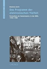 Daniela Zetti: Das Programm der elektronischen Vielfalt