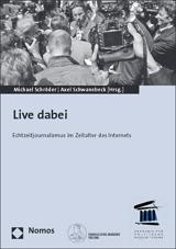 Michael Schröder, Axel Schwanebeck (Hrsg.): Live dabei