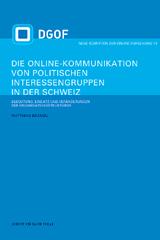 Matthias Brändli: Die Online-Kommunikation von politischen Interessengruppen in der Schweiz