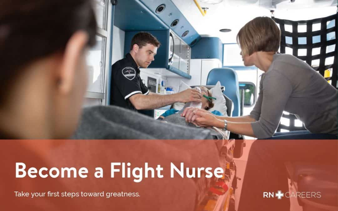 Become a Flight Nurse Salary  Requirements - RN Careers