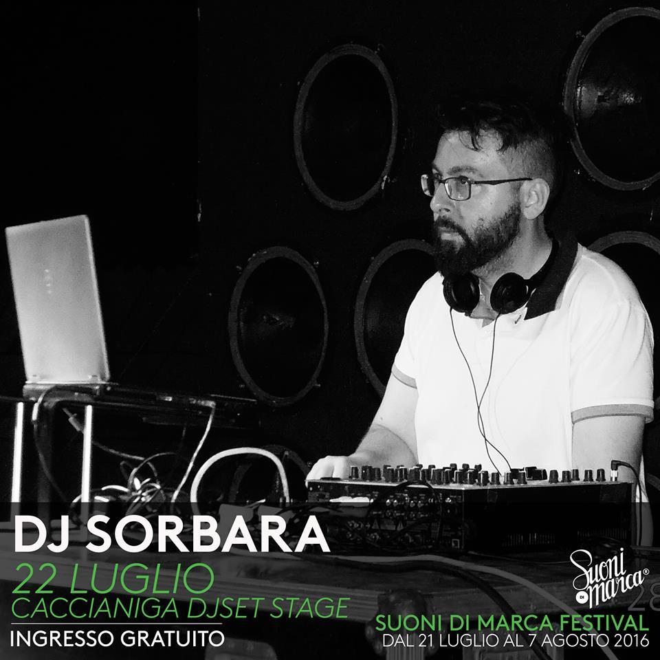 22-07-2016 – Suoni di Marca 2016 – DJ Sorbara